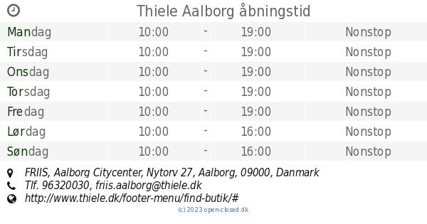 Thiele Aalborg åbningstid Friis Aalborg Citycenter Nytorv 27